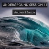 Underground Session 41 by Andrew J Burton
