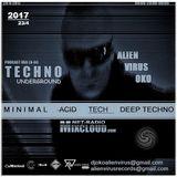 Alien Virus Oko-UNDERGROUND-Minimal_Aci_Deep Techno_ 2017-April-23 Podcast Mix (Lv-80)  For Mixcloud