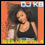 @DJ KB / ISSA VIBE VOL 4