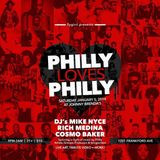 PHILLY LOVES PHILLY (Part 4 of 4)- Featuring DJ's Mike Nyce, Cosmo Baker, & Rich Medina