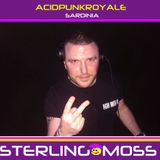 Sterling Moss - Acid Punk Royale 2017 Promo Mix
