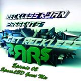 Reckless Ryan - Get Reckless Podcast 05 (SpaceLSD Guest Mix)