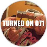 Turned On 071: Omar S, Roman Flugel, A Sagittariun, Headless Ghost, Tom Budden