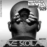Dave Scotland - BMA Sessions 029