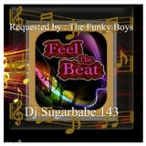 Feel The Beat ( The Funky Boys Request )