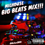 Milhouse Big Beats Mix