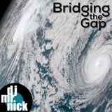 Bridging the Gap ~ September 12th, 2018: Stormy Weather