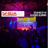 SFDJA EPISODE 29 - DJ George Bejarano