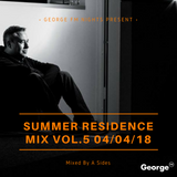 George FM 2018 Summer Residence Mix Vol.5 - 05/04/18