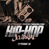 Hip Hop Journal Episode 11 w/ DJ Stikmand