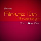 【Perfume】Perfumix 10th -Anniversary-【onigirmx】