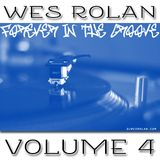 /// Deep-Soulful House Mix /// Wes Rolan //  Forever In The Groove #4