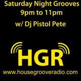 DJ PISTOL PETE - SATURDAY NITE GROOVES 10 06 2018