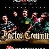 Entrevista a Factor Común en Rock&Arte Radio 8 de junio de 2018