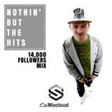 @DjStylusUK - Nothin' But The Hits 055 - 14,000 Followers Mix
