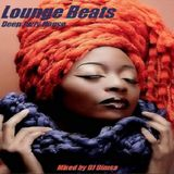 Lounge Beats - Deep Jazzy House Mix (Celebrating 12.000.000 plays - Youtube )