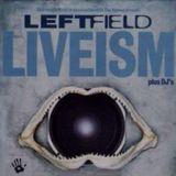 Leftfield Live @ Homelands Festival Winchester 2000
