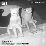 Eclair Fifi w/ Midori Aoyama - 12th September 2019