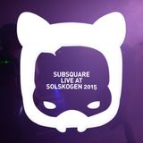 Subsquare live from Solskogen 2015