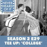 Season 2 Ep 29 - Tee Up: 'College'