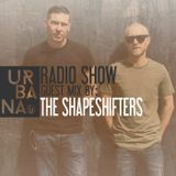 Urbana Radioshow by David Penn Chapter #252 ::: Guest Mix by The Shapeshifters