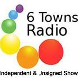 Independent & Unsigned Show - 6 Towns Radio - Listen Again - 11-02-12