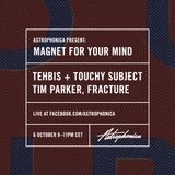 Tehbis + Touchy Subject @ Magnet For Your Mind live 06/10/16