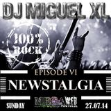 Newstalgia - Mega Web Radio Exclusive ( Episode VI )