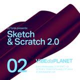 Sketch & Scratch 2.0 Vol. 2 by DJ Tonik @ VIBEdaPLANET.com