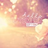 HELLO SEPTEMBER 2016