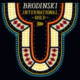 "FOOLCAST 019 - BRODINSKI ""INTERNATIONAL GOLD"""