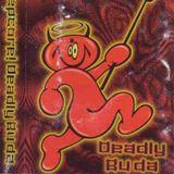 DJ Deadly Buda - Evil Bleepcore Side A