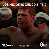 DJ Wars No. 69 (bis) - Lo mejor del 2015 pt.2