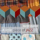 A Little Piece Of Jazz 07 by DJ Vojche