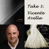 Take 3: Vicente Avella