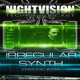 74_irregular_synth_-_nightvision_techno_podcast_74__pt2
