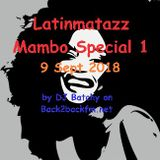 Latinmatazz Mambo Special Part 1 9 Sept 2018