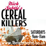 *1BFM* Cereal Killers Radio Show 13-05-2017