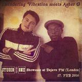 Asher G meets Thundering Vibration Thore - Studio One Selection on DEJAVUFM.COM London