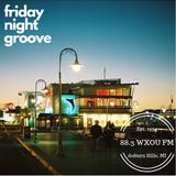 06-07-19 Friday Night Groove