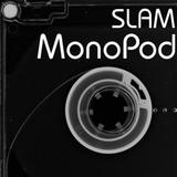 Slam - Monopod 21 [20th May 2015]
