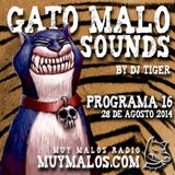 GATO MALO Sounds. Show 16. 28-08-2014. www.muymalos.com