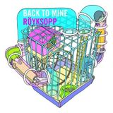 Back to Mine Volume 25 - Royksopp (2007)