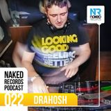 Naked Records Podcast 022 mixed by DRAHOSH