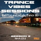 Uplifting And Melodic Trance Mix 2019 | Trance Vibes Sessions 3