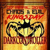 Darkcontroller - Chaos & Evil - Kingsday 2018