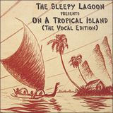 On A Tropical Island