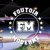 Foutoir Moderne #12 • Saison 2016>2017 (05/03/17)