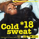 Cold sweat 18 -y space select