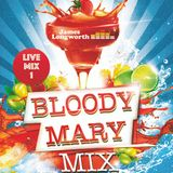 Bloody Mary Mix LIVE MIX 1